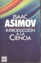"""""""Introducción a la Ciencia"""" – libro de divulgación científica de Isaac Asimov - se puede leer on-line y descargar desde internet Assimov-introduccion-ciencia"""