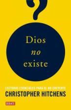 """""""Dios no existe"""" - libro de Christopher Hitchens - antología de textos de grandes pensadores, filósofos, novelistas o científicos, contrarios a la religión Dios_no_existe_hitchens"""