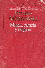 """""""Magia, Ciencia y Religión"""" - libro de Bronisław Malinowski - año 1948 (en castellano en 1994) Magia-ciencia-y-religion"""