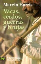 """""""Nuestra especie"""" - libro de Marvin Harris – editado en castellano en 1995 - en los mensajes link de descarga del libro del mismo autor: """"Vacas, cerdos, guerras y brujas"""" Vacas-cerdos"""